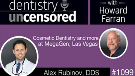 1099 Cosmetic Dentistry and more with Alex Rubinov